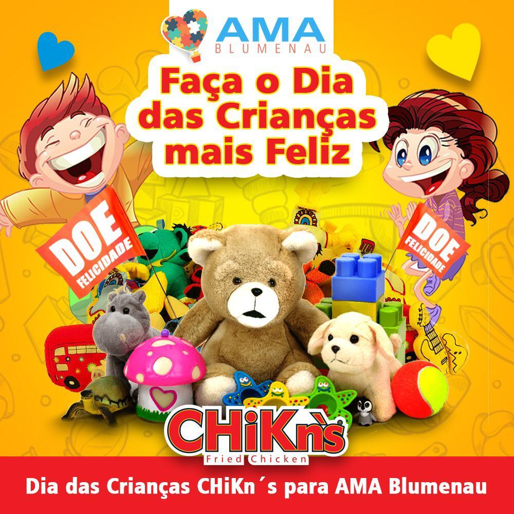 Campanha Faça o dia das crianças mais feliz. Campanha CHiKns para a Ama Blumenau